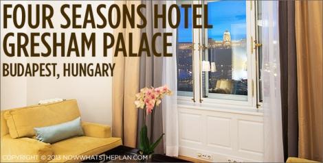 Beautiful Budapest - Four Seasons Gresham Palace