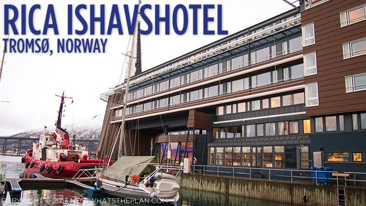 Rica Ishavshotel Tromso Norway